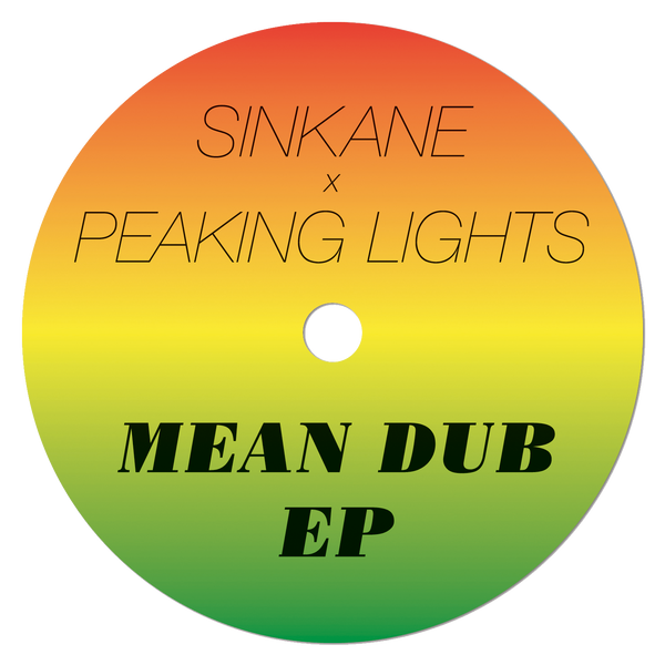 Sinkane x Peaking Lights - Mean Dub