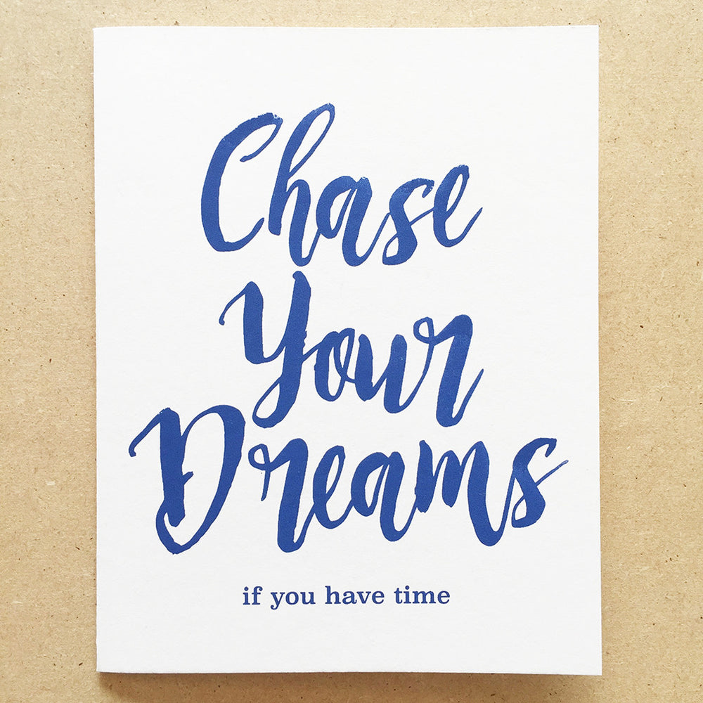 Chase Your Dreams Greeting Card