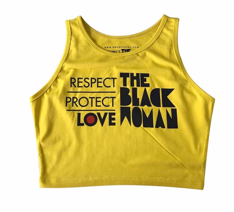 Respect Protect Love The Black Woman® Crop Tank