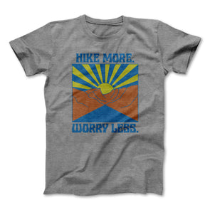 Hike More Worry Less Adult Tee
