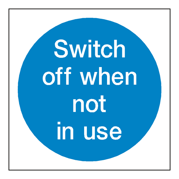 Switch Off When Not In Use Sticker - Safety-Label.co.uk