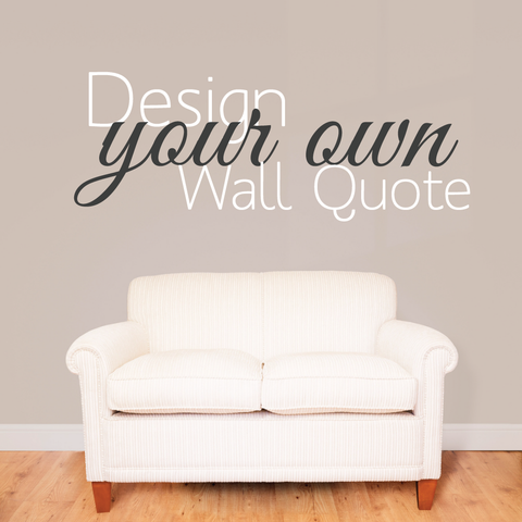 Design your own wall sticker