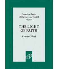 Encyclical Letter by Pope Francis: The Light of Faith (Lumen Fidei)