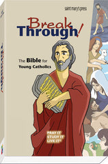 Break Through! The Bible for young catholics