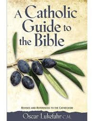 A catholic guide to the Bible