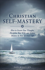 Christian Self-Mastery by Basil Maturin