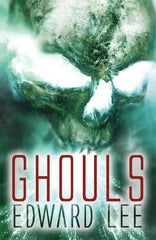 Ghouls by Edward Lee (Trade Paperback)