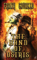 The Hand of Osiris by Frank Cavallo (Hardcover)