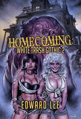 Homecoming: White Trash Gothic 2 by Edward Lee Deluxe Hardcover Slipcase Edition