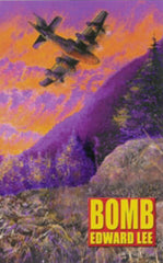 Bomb by Edward Lee (Chapbook)