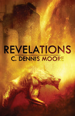 Revelations by C. Dennis Moore (Trade Paperback)