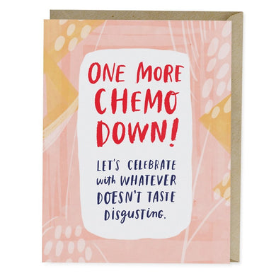 One More Chemo Empathy Card