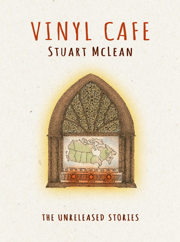 NEW! - Download - Stuart McLean - Vinyl Cafe : The Unreleased Stories