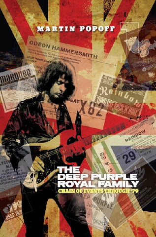 Martin Popoff - eBook - The Deep Purple Royal Family: Chain of Events Through '79