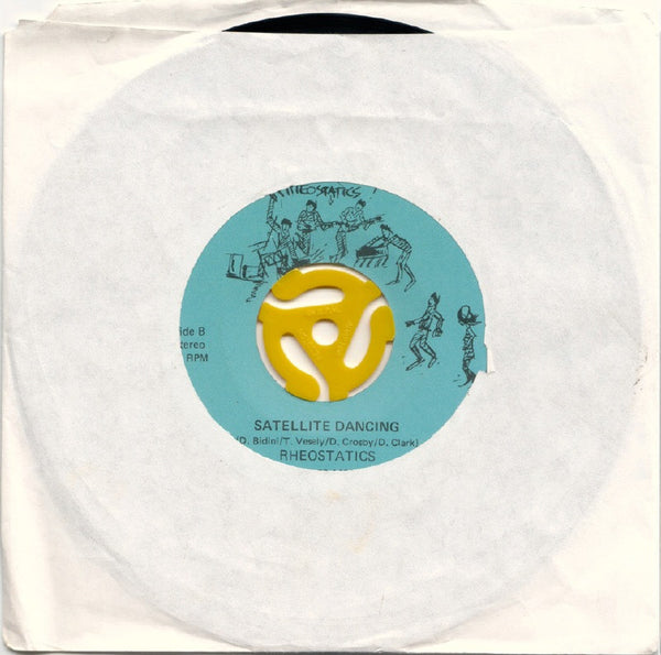 Rheostatics - My Generation/Satellite Dancing 45