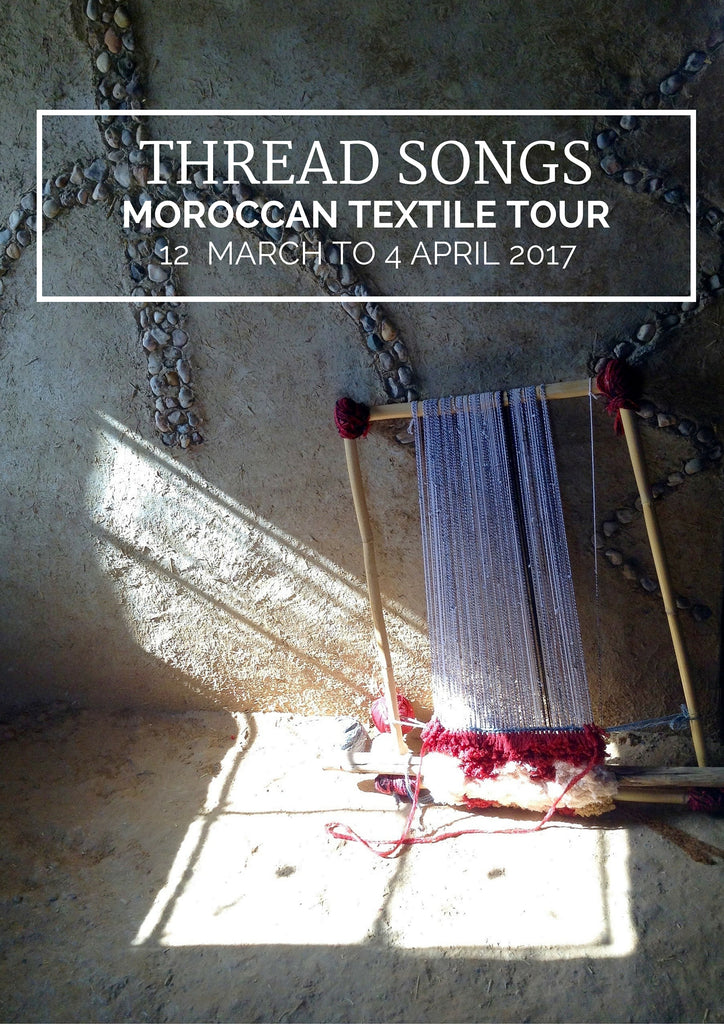 Thread Songs Moroccan Textile Tour 2017