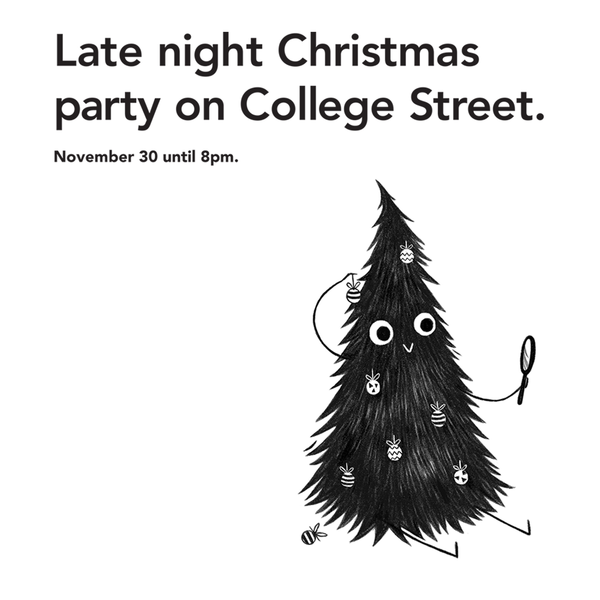 A Christmas Party on College Street! You're invited!
