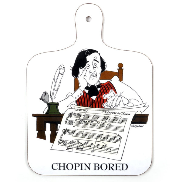 Chopin Bored Chopping Board