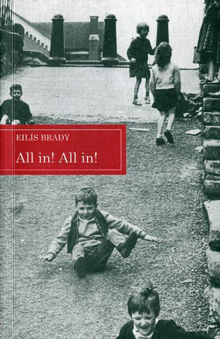 All in! All in!: A selection of Dublin children's traditional street-games with rhymes and music