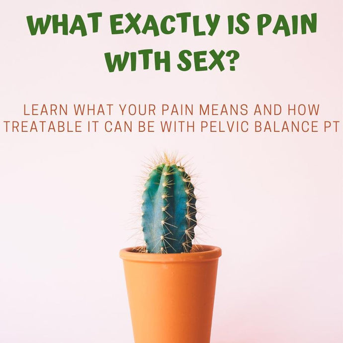 Pain With Sex Is Scary