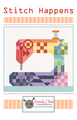 Stitch Happens Quilt Pattern - KF 134 - by Kelli Fannin