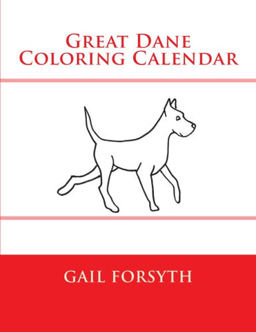 Great Dane Coloring Calendar Book