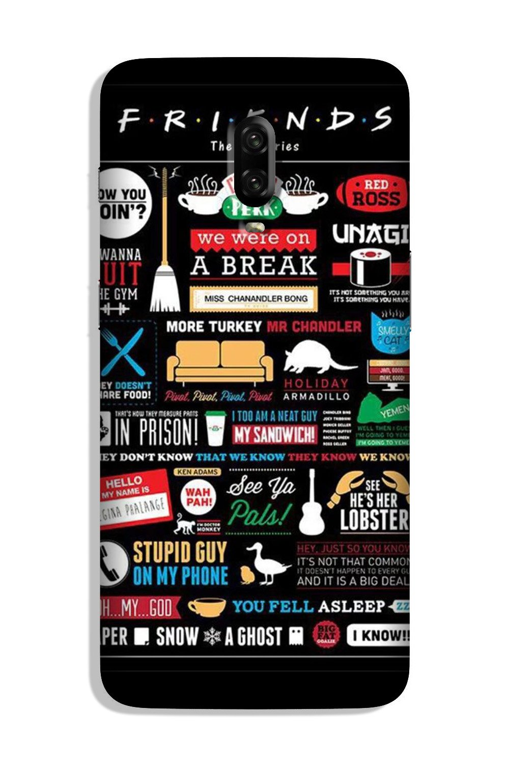 Friends Case for OnePlus 6T  (Design - 145)