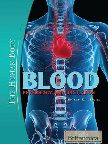 Blood: Physiology and Circulation