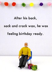 Birthday Card - Birthday Ready - Back, Sack And Crack Wax