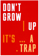 Birthday Card - Don't Grow Up - It's A Trap