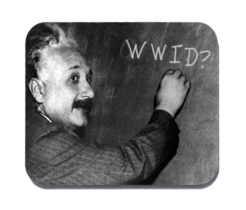 what would Einstein do mouse pad