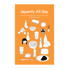 Japanify All Day, Simple Japanese Recipes by Yoko Kumano, Published by Umami Mart