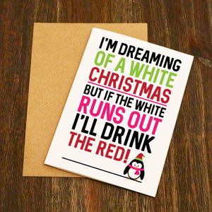 I'm Dreaming Of A White Christmas - Christmas Card