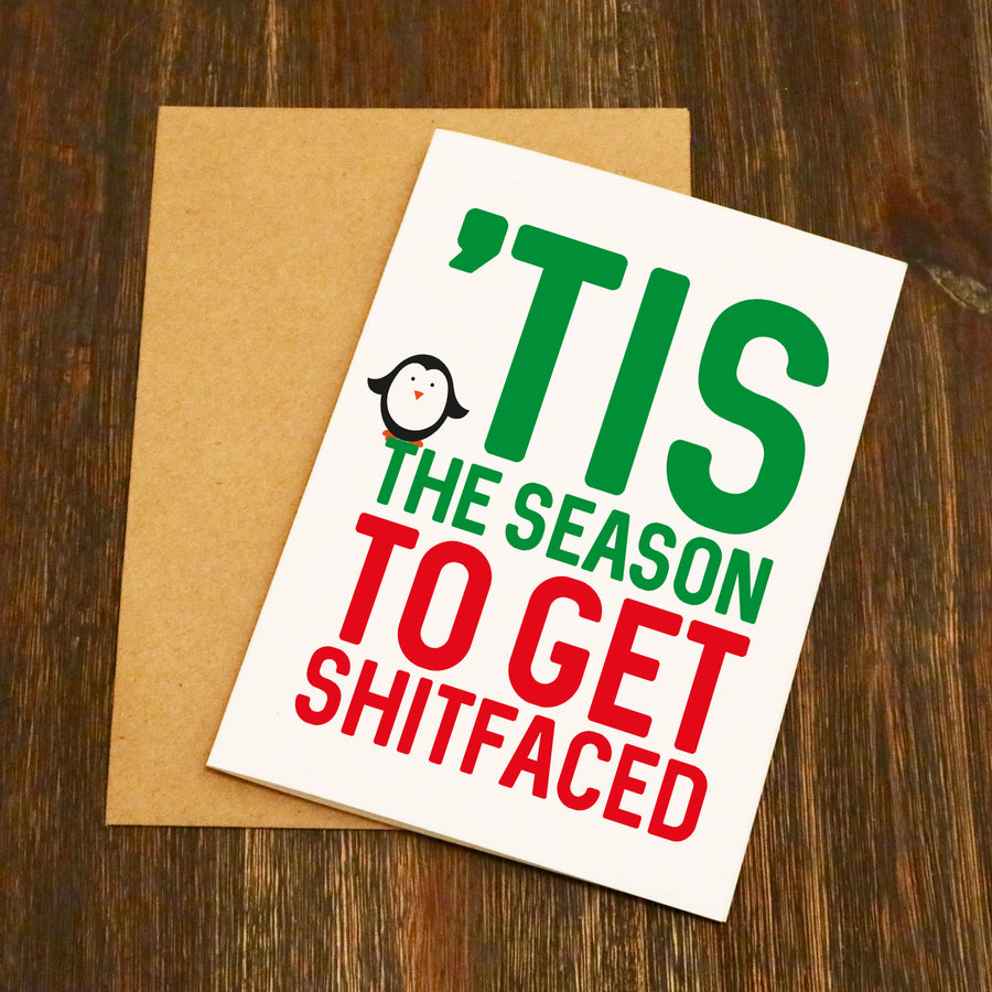 'This The Season To Get S**tfaced Christmas Card