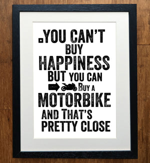 You Can't Buy Happiness Motorbike Print