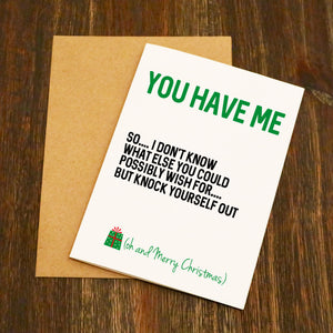 You Have Me Funny Christmas Card