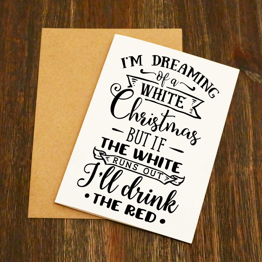 I'm Dreaming Of A White Christmas Scroll Christmas Card