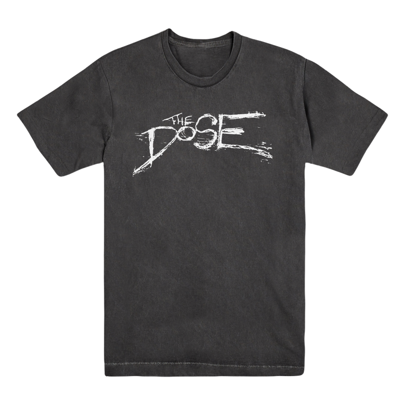 The Dose - Dose Tee
