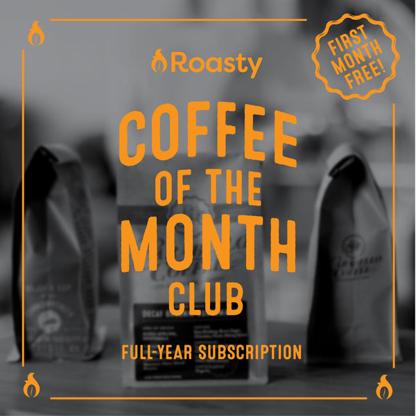 Roasty Coffee of the Month Club Full Year - Save $23 with Special Code