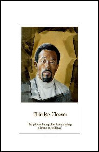 Eldridge Cleaver: Hating Others by Julian Madyun