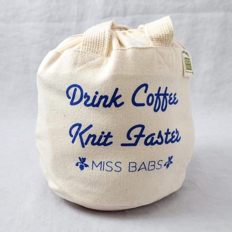 Drink Coffee, Knit Faster Project Bag