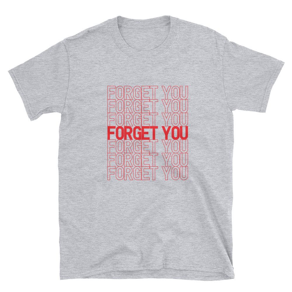 Over You, Forget You Men's Tee