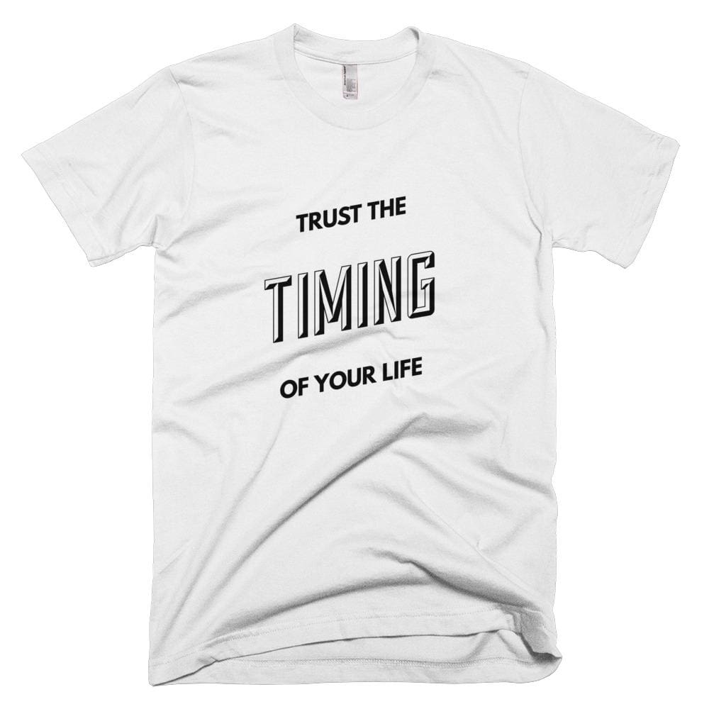 Trust The Timing Of Your Life Unisex smart t shirt quotes