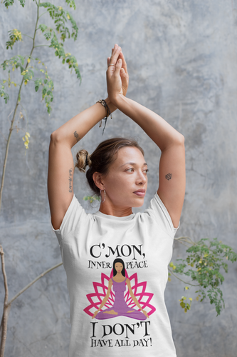 C'mon inner peace, Funny quote yoga Unisex T-Shirt