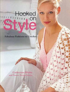 Hooked On Style Crochet Book