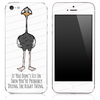Ostrich - Don't Fit In - Skin by Lauren Pyles for the iPhone 3gs, 4/4s, 5, 5s or 5c