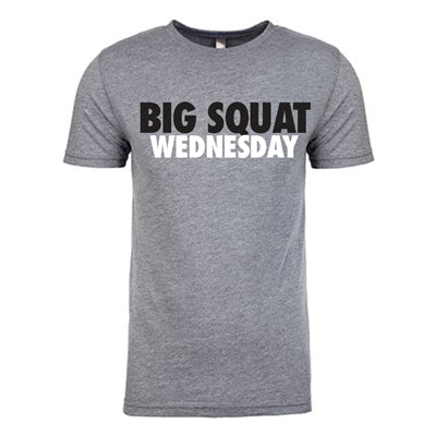 Big Squat Wednesday Tee - Premium Heather