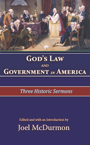 God's Law and Government in America