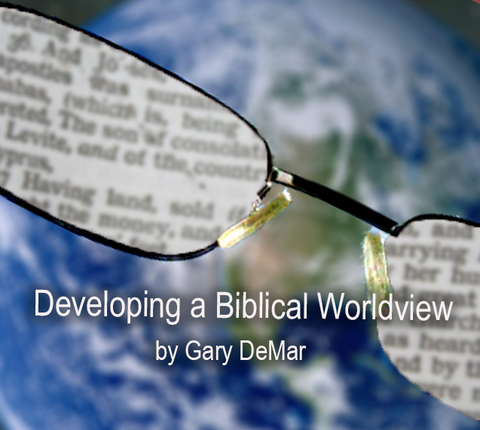 Developing a Biblical Worldview