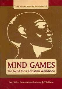 Mind Games: The Need for a Christian Worldview